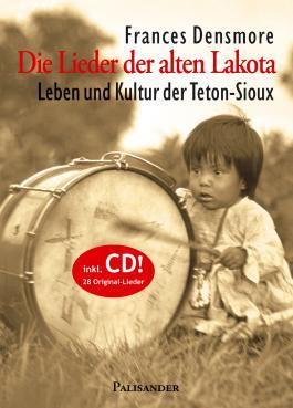 Die Lieder der alten Lakota, m. Audio-CD