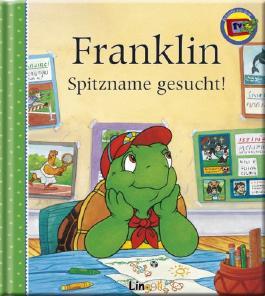 Franklin Spitzname gesucht!