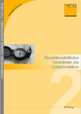 Redaktionsleitfaden: Grundstein zur Dokumentation