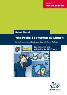 Wie Profis Sponsoren gewinnen