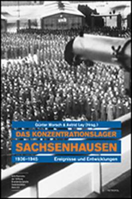Das Konzentrationslager Sachsenhausen 1936-1945: Ereignisse und Entwicklungen