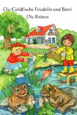 Die Goldfische Friedolin und Berti - Die Kröten