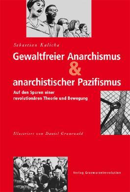 Gewaltfreier Anarchismus & anarchistischer Pazifismus