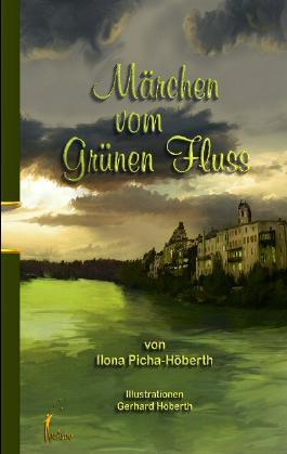Märchen vom grünen Fluss