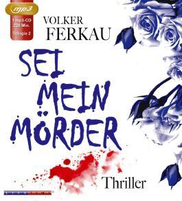 Sei mein Mörder