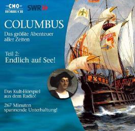 Die Reisen des Christoph Columbus. Ein faszinierendes Abenteuer