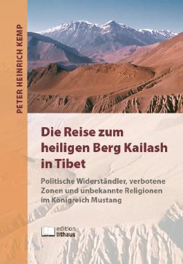 Die Reise zum heiligen Berg Kailash in Tibet