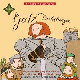 Götz von Berlichingen von J. W. von Goethe