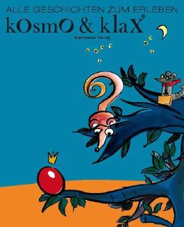 Kosmo & Klax - Alle Geschichten zum Erleben