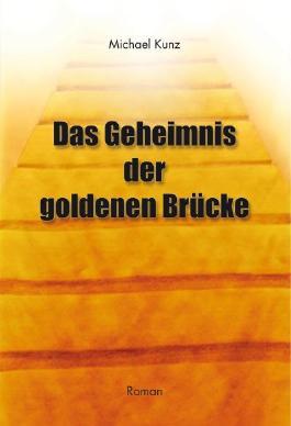 Das Geheimnis der goldenen Brücke