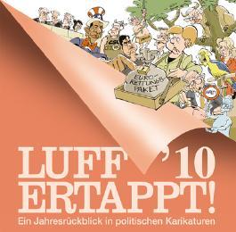 Luff '10 Ertappt!