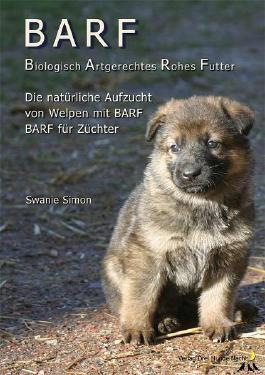 BARF - Biologisch Artgerechtes Rohes Futter für Welpen und trächtige Hündinnen