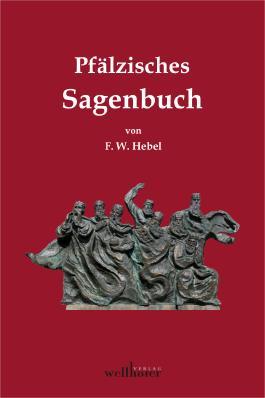 Pfälzisches Sagenbuch