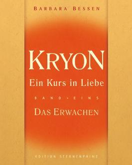 Kryon, Ein Kurs in Liebe, Teil 1