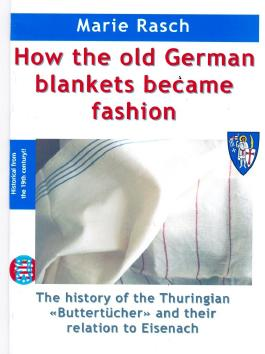 How the old German blankets became fashion