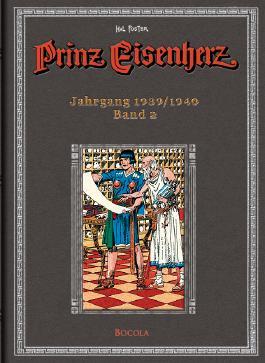 Prinz Eisenherz. Hal Foster Gesamtausgabe / Jahrgang 1939/1940