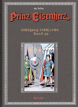 Prinz Eisenherz. Hal Foster Gesamtausgabe / Jahrgang 1955/1956