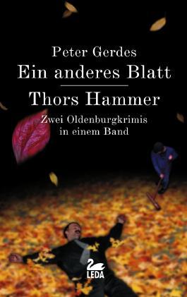 Ein anderes Blatt /Thors Hammer
