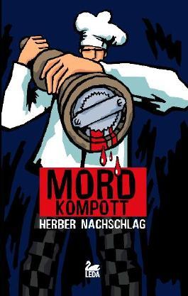 Friesisches Mordkompott Herber Nachschlag