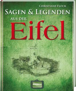 Sagen und Legenden aus der Eifel