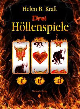 Drei Höllenspiele