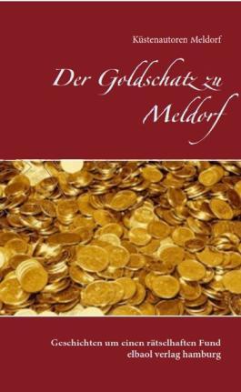 Der Goldschatz zu Meldorf