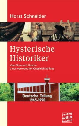 Hysterische Historiker