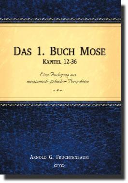 Das 1. Buch Mose, Kap. 12-36