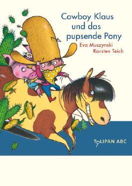 Cowboy Klaus und das pupsende Pony