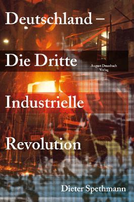 Deutschland - Die Dritte Industrielle Revolution