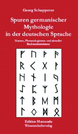 Spuren germanischer Mythologie in der deutschen Sprache