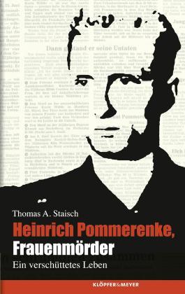 Heinrich Pommerenke, Frauenmörder