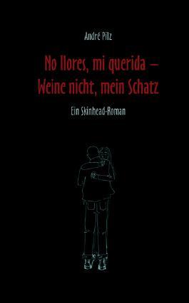 No Ilores, mi querida - Weine nicht, mein Schatz