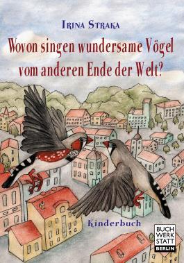 Wovon singen wundersame Vögel vom anderen Ende der Welt?