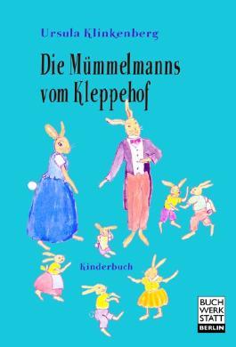 Die Mümmelmanns vom Kleppehof