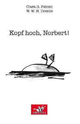 Kopf hoch, Norbert!