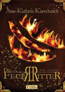 Die Feuerritter - Kampf um Teinemaa