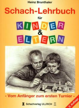 Schach-Lehrbuch für Eltern & Kinder