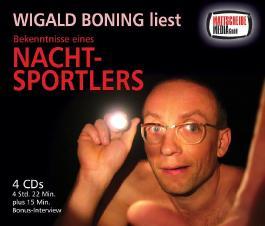 Wigald Boning liest: Bekenntnisse eines Nachtsportlers