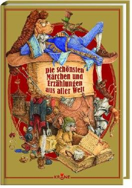 Die schönsten Märchen und Erzählungen aus aller Welt: Band 3