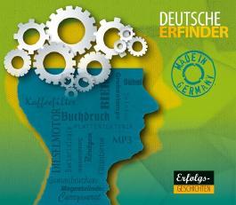 Deutsche Erfinder - Das Hörbuch