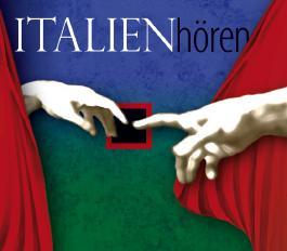 Italien hören - Das Italien-Hörbuch