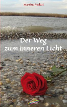 Der Weg zum inneren Licht