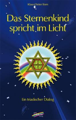Das Sternenkind spricht im Licht