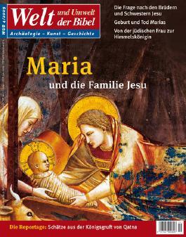 Welt und Umwelt der Bibel / Maria und die Familie Jesu