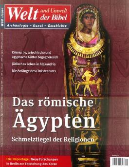 Welt und Umwelt der Bibel / Das römische Ägypten