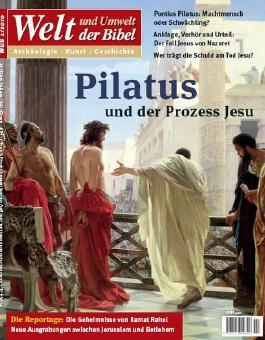 Welt und Umwelt der Bibel / Pilatus und der Prozess Jesu
