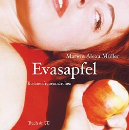 Evasapfel - Businessfrauenmärchen