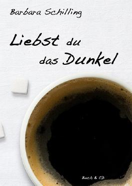 Liebst du das Dunkel, m. Audio-CD