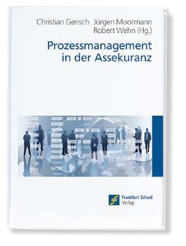 Prozessmanagement in der Assekuranz